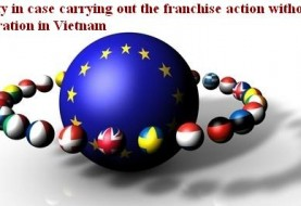 Penalty in case carrying out the franchise action without registration in Vietnam