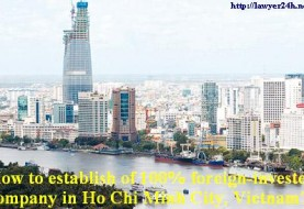 How to establish of 100% foreign-invested company in Ho Chi Minh City, Vietnam?